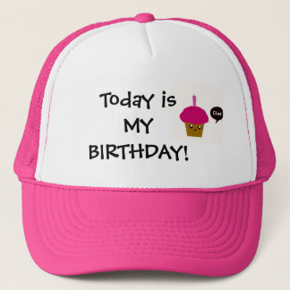 Birthday Cupcake! Trucker Hat