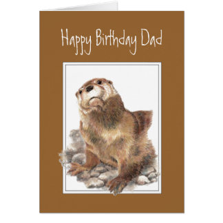 Birthday Dad, Father, Cute River Otter Greeting Card