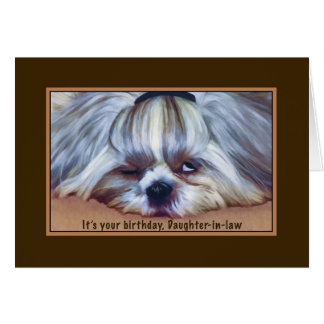 Birthday, Daughter-in-law, Sleepy Shih Tzu Dog Card