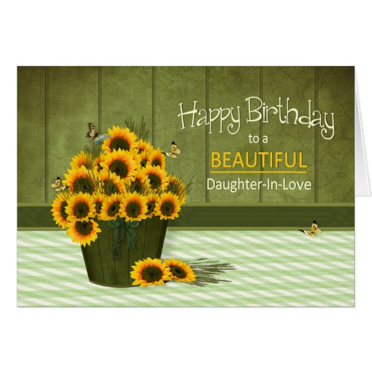 Birthday - Daughter-in-Love -Bucket of Sunflowers Card