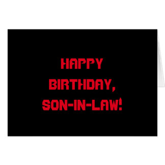 Birthday for a son-in-law, red letters on black. cards