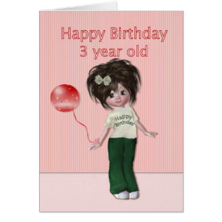 Birthday for Three Year Old Girl Greeting Card