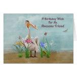 Birthday, Friend , Pelican, Flowers