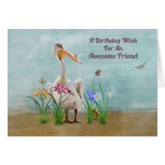 Birthday, Friend , Pelican, Flowers Card