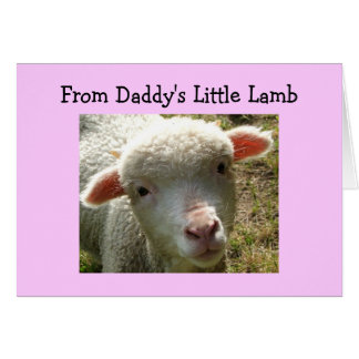 BIRTHDAY FROM DADDY'S LITTLE LAMB GREETING CARD