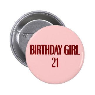Birthday Girl 21 6 Cm Round Badge