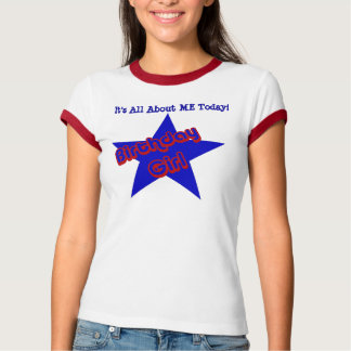 Birthday Girl All About Me Funny T-Shirt