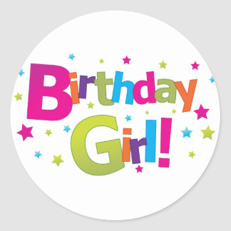 Birthday girl colorful Tshirt Round Sticker