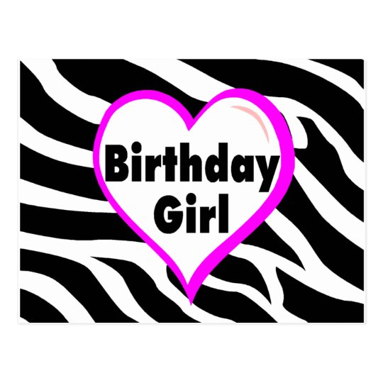 Birthday Girl (Heart Zebra Stripes) Postcard