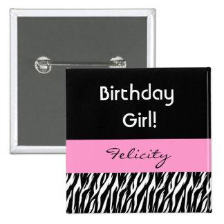 Birthday Girl Modern Zebra Print Custom Name V01 15 Cm Square Badge