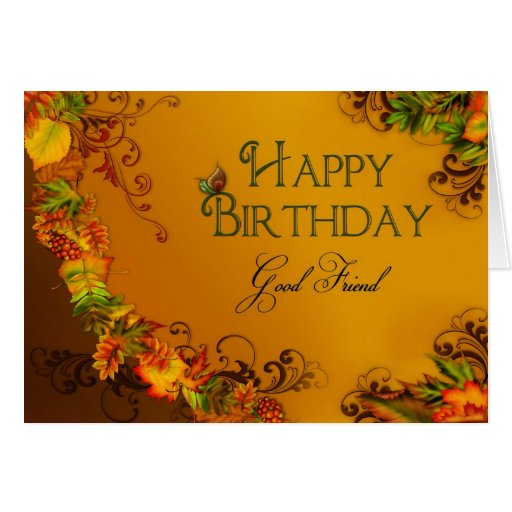 BIRTHDAY - GOOD FRIEND - AUTMN LEAVES GREETING CARD