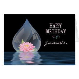 BIRTHDAY - Grandmother - LOTUS FLOWER IN WATERDROP Greeting Card