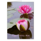 Birthday Greeting Card for Mum with Water Lilies
