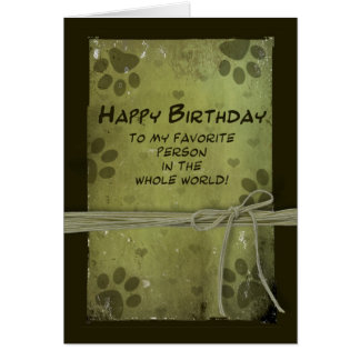 Birthday greeting  FROM PET - PAW IMPRESSIONS Greeting Card