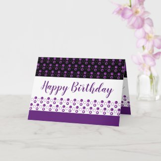 Birthday Greeting With Purple Polka Dots Card