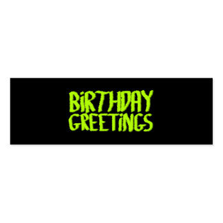Birthday Greetings. Green and Black. Custom Pack Of Skinny Business Cards