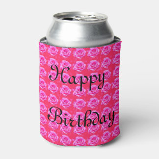 Birthday Greetings On Pink Roses, Can Cooler