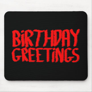 Birthday Greetings. Red and Black. Mouse Pad