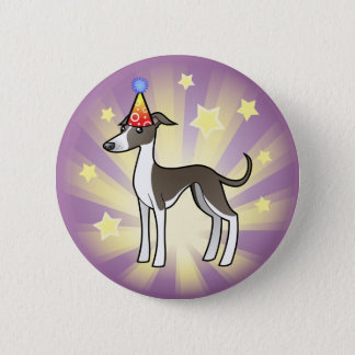 Birthday Greyhound / Whippet / Italian Greyhound 6 Cm Round Badge