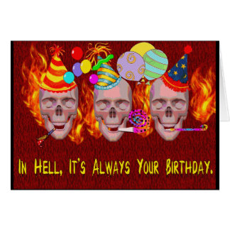 Birthday Hell Card