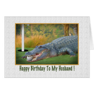 Birthday, Husband, Golf, Alligator Greeting Card