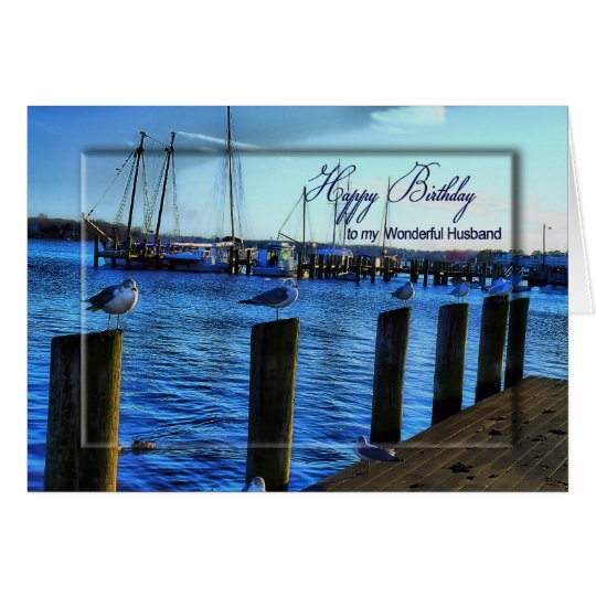 BIRTHDAY - HUSBAND - MARINA AND SEAGULLS/ SHIPS