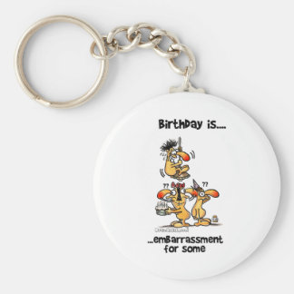 Birthday is... Embarrassment For Some Basic Round Button Key Ring