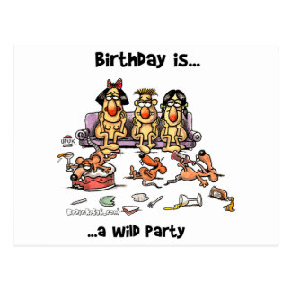 Birthday is... Wild Party Postcard