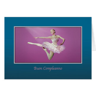 Birthday, Italian, Leaping Ballerina Greeting Card