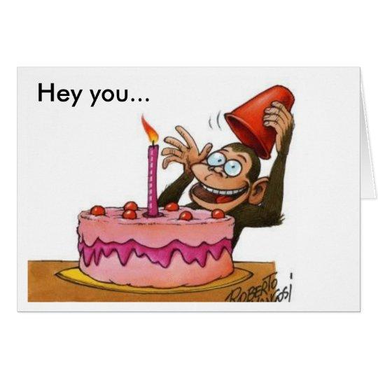 birthday_monkey, Hey you Card
