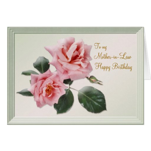 Birthday, Mother-in-Law Card. Pink roses