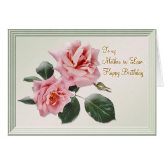 Birthday, Mother-in-Law Card. Pink roses Greeting Card