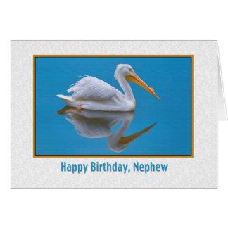 Birthday, Nephew, White Pelican Greeting Card