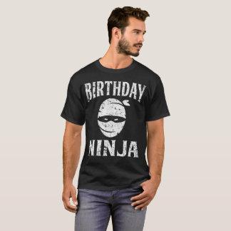 Birthday Ninja Funny Happy Birthday Distressed T-Shirt