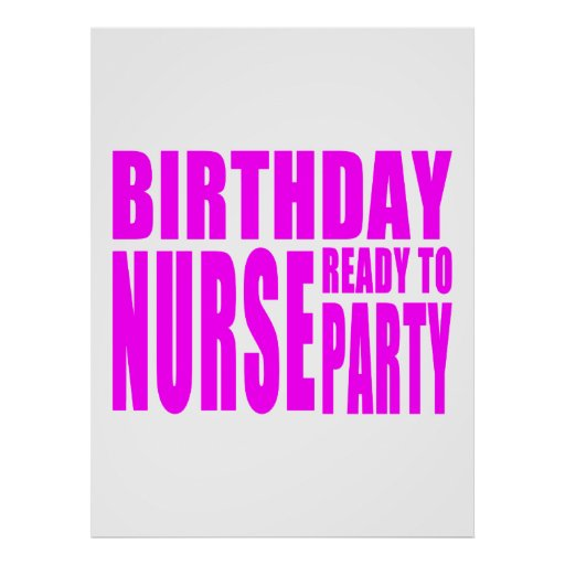Birthday Nurse Ready to Party in Pink Print