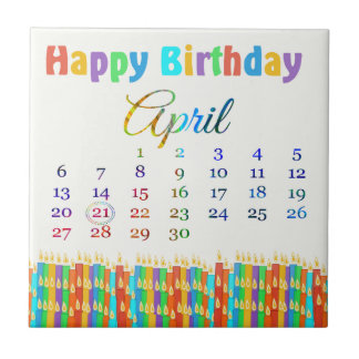 Birthday on April 21st Colorful Birthday Candles Ceramic Tiles