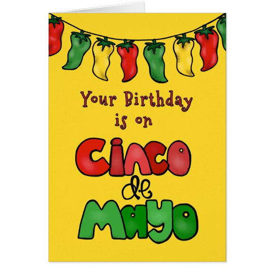 Birthday on Cinco de Mayo-May It Be Hot!