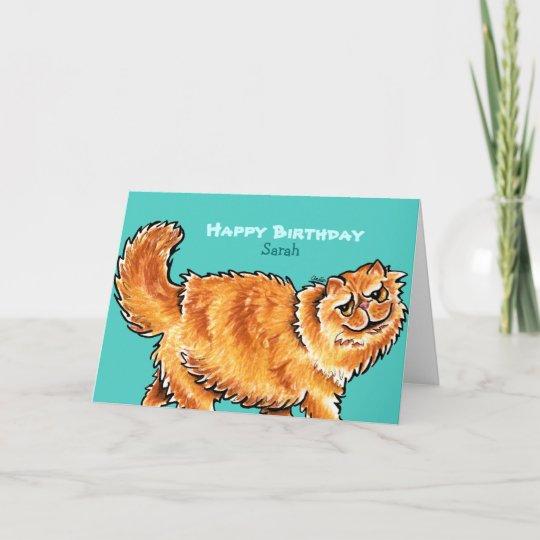 Birthday Orange Persian Cat Custom Message Card Zazzle