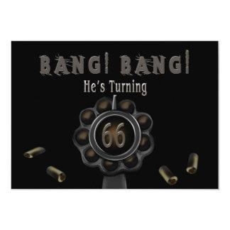 BIRTHDAY PARTY INVITATION- 66TH - GUN PEWTER-BANG! 13 CM X 18 CM INVITATION CARD