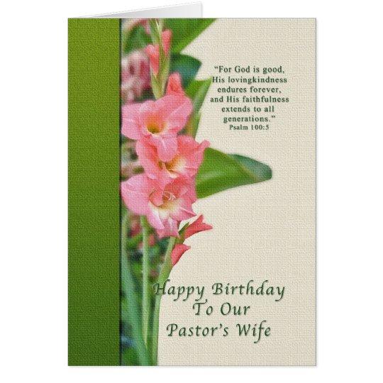Birthday, Pastor's Wife, Pink Gladiolus Card