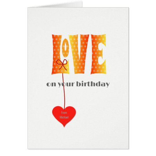 Birthday Personalised name LOVE card