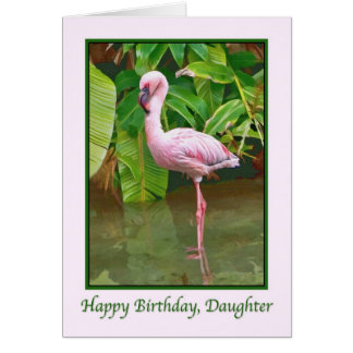 Birthday, Pink Flamingo,  Daughter Card