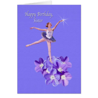 Birthday, Sister, Ballerina, Violets Card