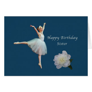 Birthday, Sister, Ballerina, White Peony Greeting Card