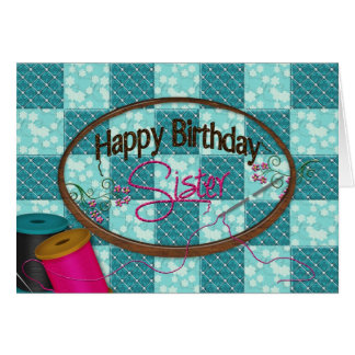 BIRTHDAY - SISTER - EMBROIDERY SEWING CARDS