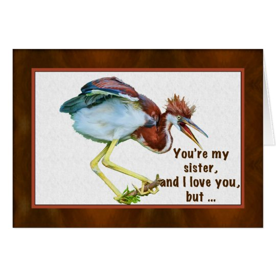 Birthday, Sister, Tricolored Heron, Humour Card