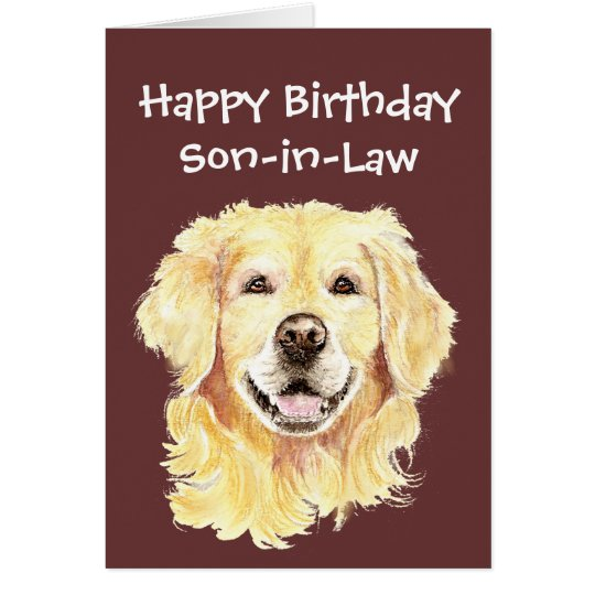Birthday Son-in-Law Golden Retriever Dog Card