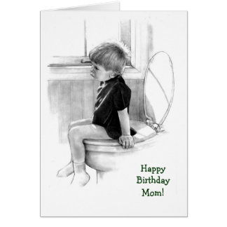 Birthday: Son to Mom: Boy on Potty, Pencil Realism Greeting Card