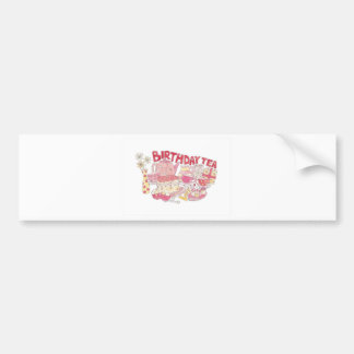 Birthday Tea Bumper Sticker