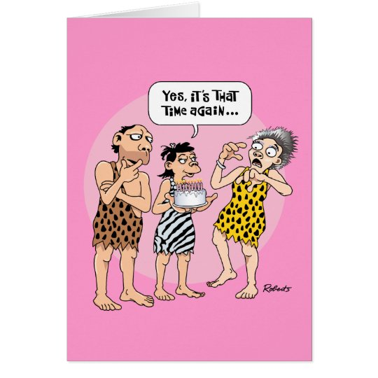 Birthday Time Again for Woman Card